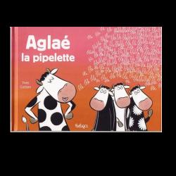 Aglaé La Pipelette
