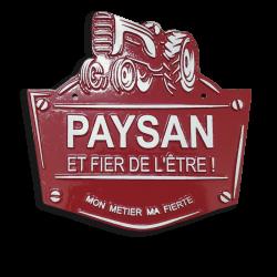 Plaque agricole Paysan et fier de l'être !
